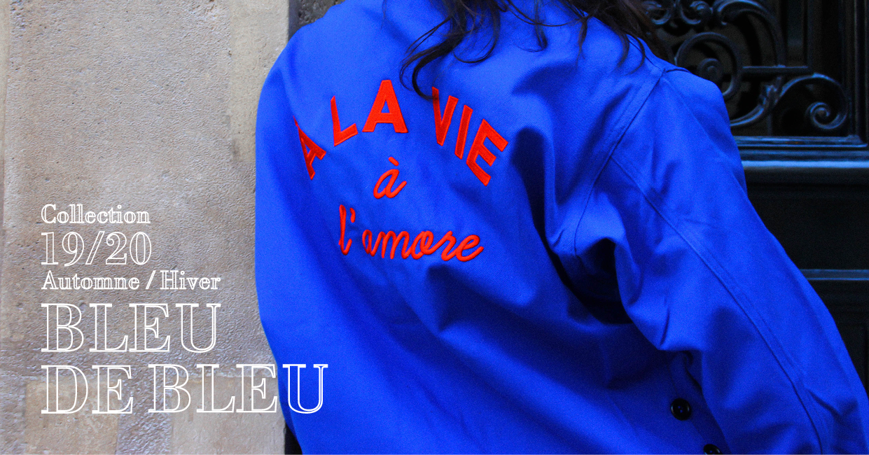 LOOKBOOK BLEU DE BLEU